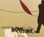 Now Is The Time - Promo CD