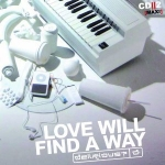 Love Will Find A Way - CD Two