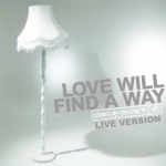 Love Will Find A Way - Live (download)