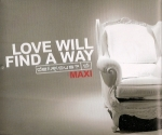 Love Will Find A Way - Maxi