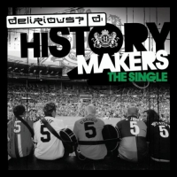 Delirious? 'History Maker' Single Progressing Well In UK Charts