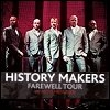 History Makers Farewell Tour